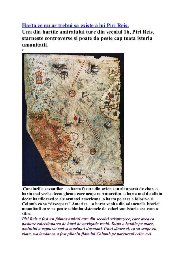 Harta ce nu ar trebui sa existe a lui Piri Reis. Una din hartile amiralului turc din secolul 16, Piri Reis, starneste cont...