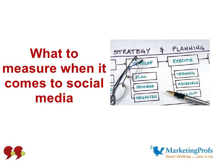 What to measure when it comes to social media