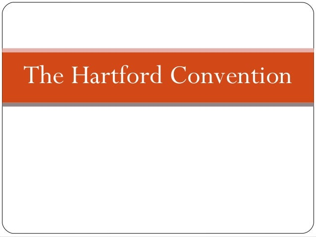 The Hartford Convention