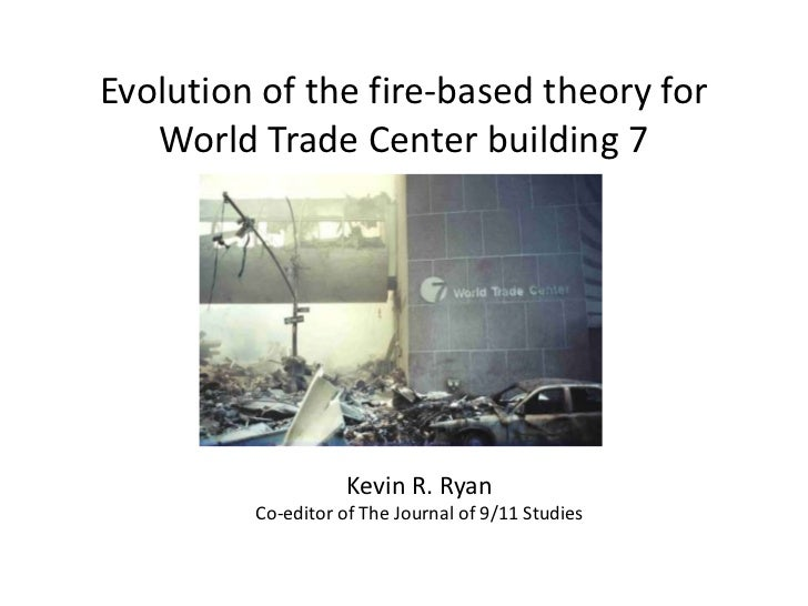 Evolution of the fire-based theory for WTC 7