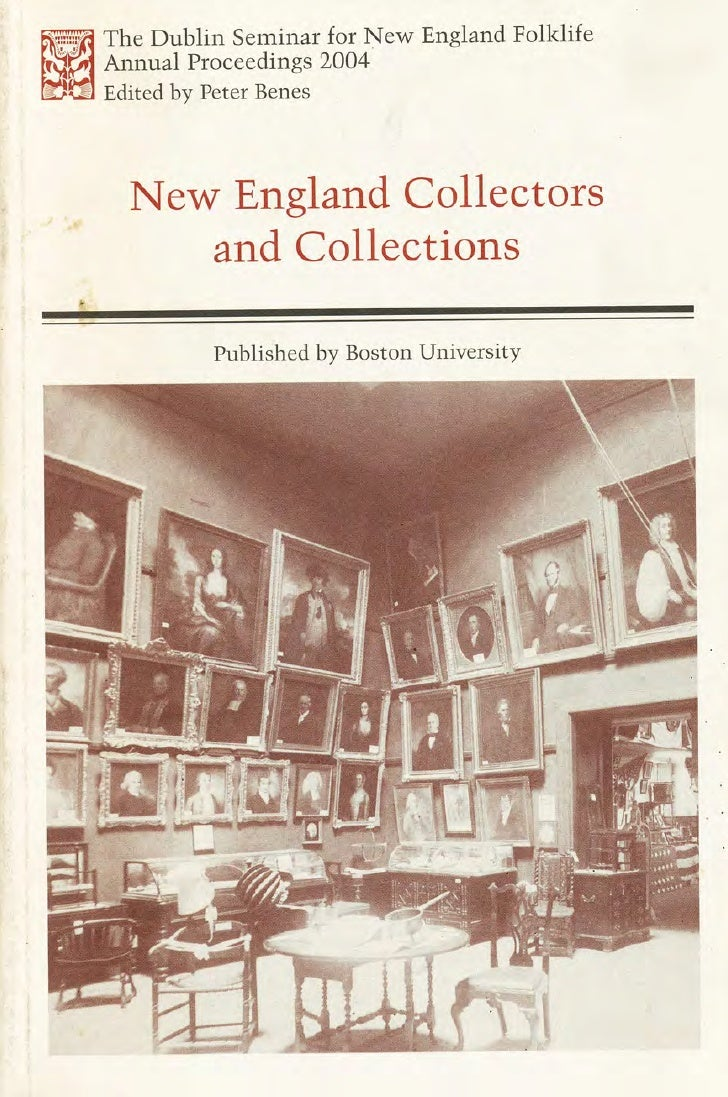 Hartford's Role in the Origins of Antiques Collecting in American by Bill Hosley