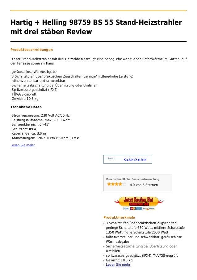 Hartig + Helling 98759 BS 55 Stand-Heizstrahlermit drei stäben ReviewProduktbeschreibungenDieser Stand-Heizstrahler mit dr...