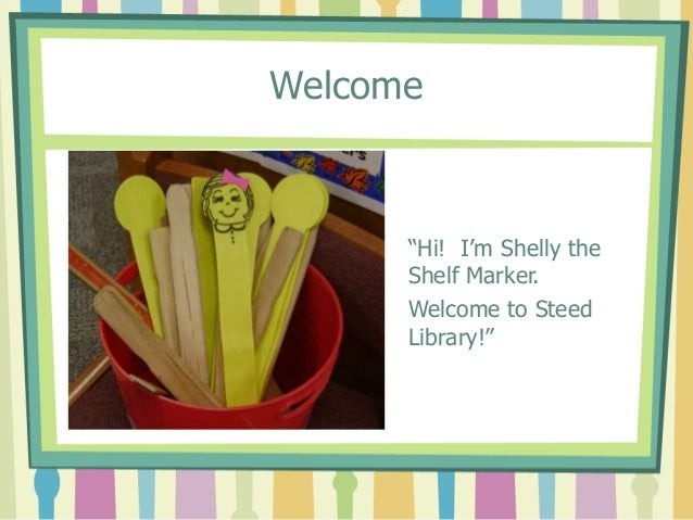 Using Shelf Markers by Mrs. Hartley