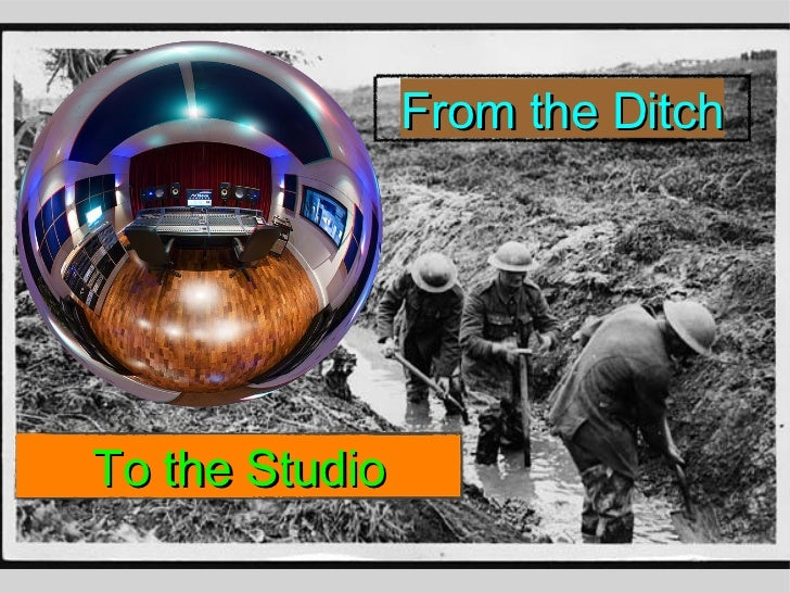 From the DitchTo the Studio