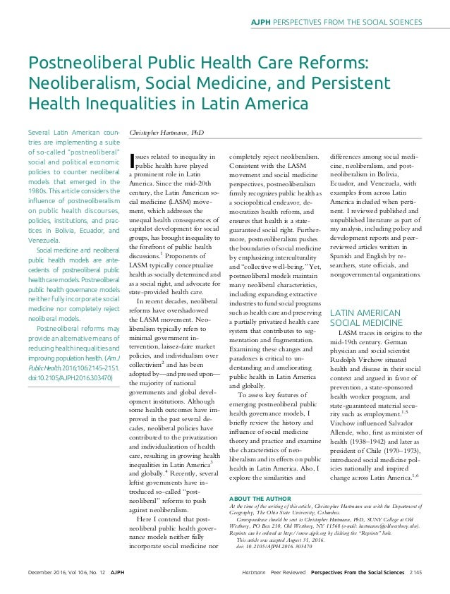neoliberalism in latin america This sense of the word 'neoliberalism' is widely used in latin america however, neoliberalism is more a phenomenon of the rich western market democracies.