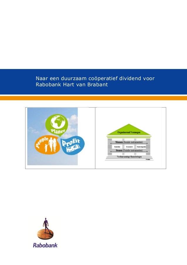 Naar een duurzaam coöperatief dividend voorRabobank Hart van Brabant