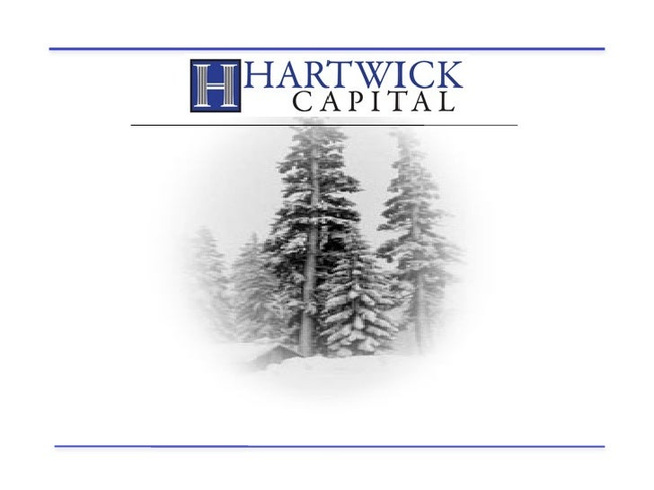 About Hartwick Capital   The Hartwick Capital name was inspired by Hartwick Pines State Park   - one of the last preserve...