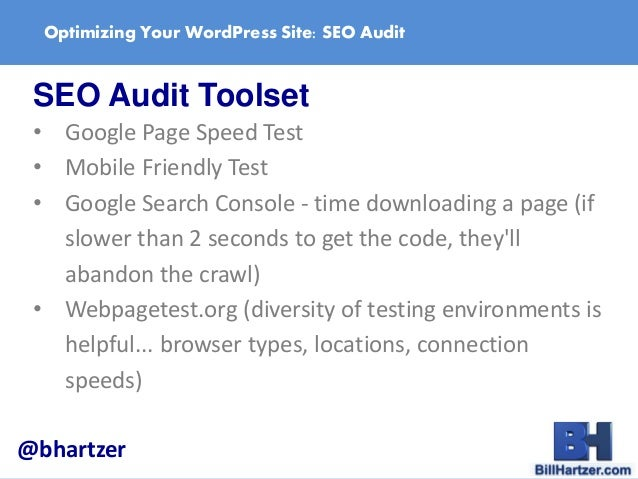 Optimize Your WordPress Site: How to do an SEO Audit by Bill Hartzer slideshare - 웹