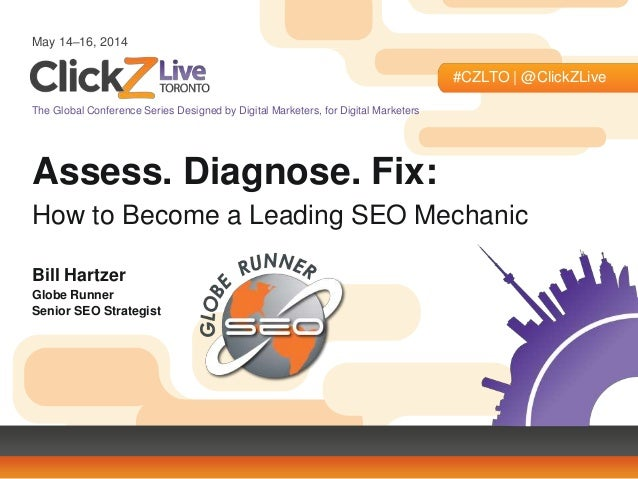 May 14–16, 2014 #CZLTO | @ClickZLive The Global Conference Series Designed by Digital Marketers, for Digital Marketers Ass...