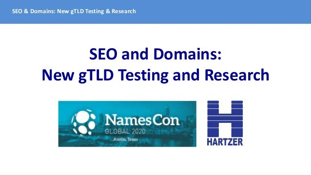SEO & Domains: New gTLD Testing & Research SEO and Domains: New gTLD Testing and Research