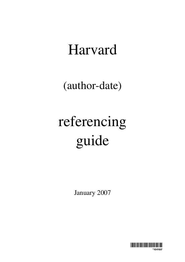 Harvard(author-date)referencing   guide  January 2007                 *104160*                      *104160*
