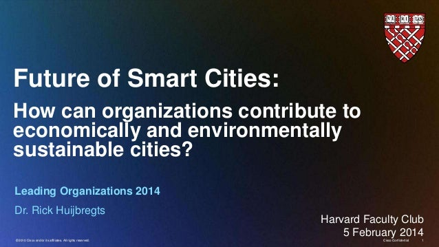 Future of Smart Cities: How can organizations contribute to economically and environmentally sustainable cities? Leading O...