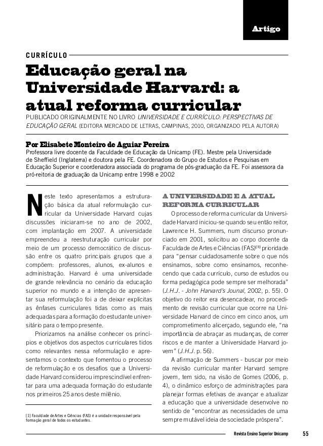 ArtigoC UR R Í C U L OEducação geral naUniversidade Harvard: aatual reforma curricularPUBLICADO ORIGINALMENTE NO LIVRO UNI...
