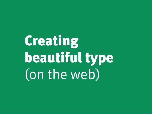 Creating beautiful type (on the web)