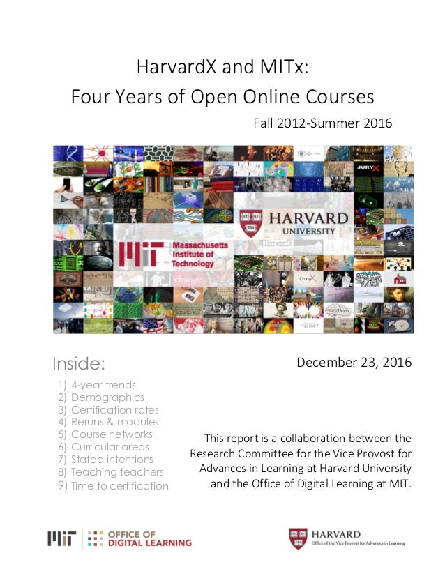 1      HarvardX	   and	   MITx:	    Four	   Years	   of	   Open	   Online	   Courses	    Fall	   2012-­‐Summer	   2016	   ...