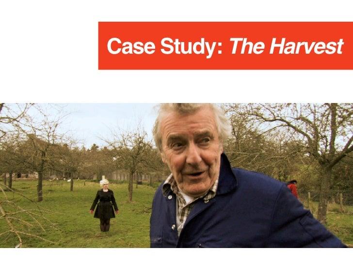Case Study: The Harvest Slide 2