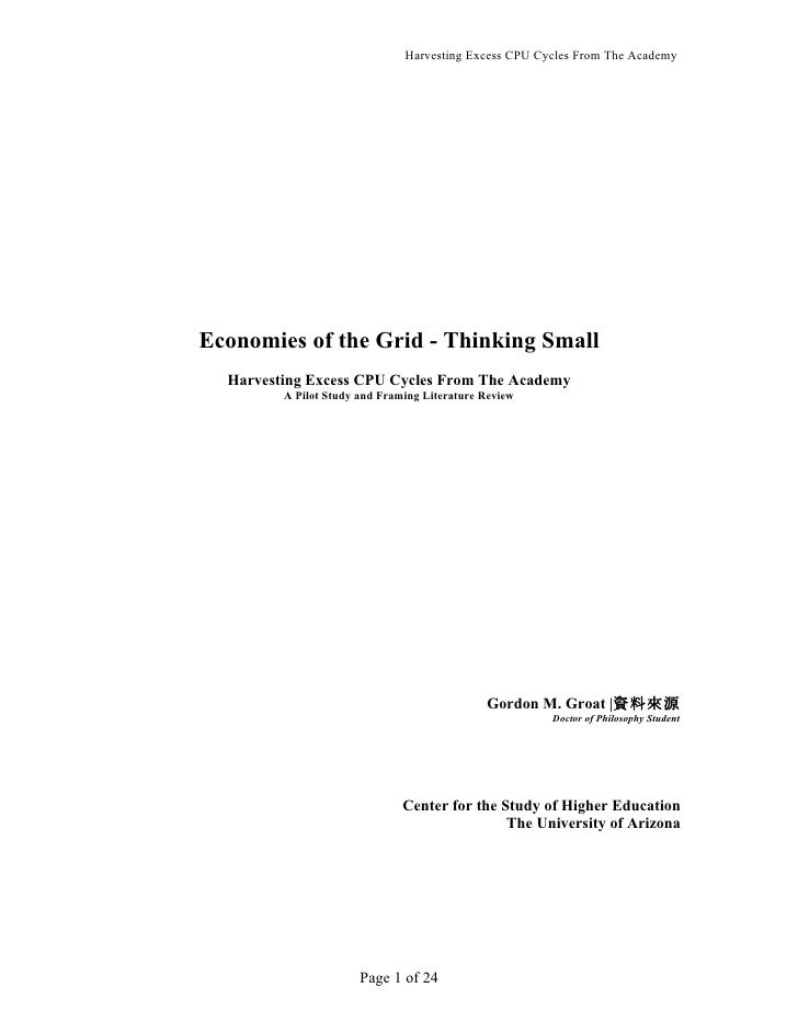 Harvesting Excess CPU Cycles From The Academy     Economies of the Grid - Thinking Small   Harvesting Excess CPU Cycles Fr...
