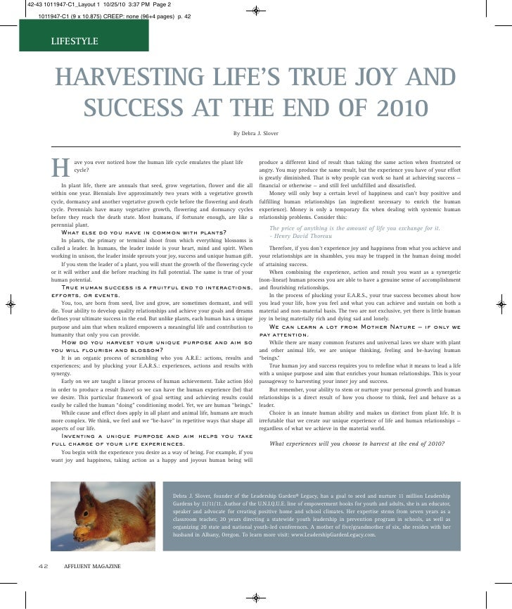 LIFESTYLE      HARVESTING LIFE'S TRUE JOY AND        SUCCESS AT THE END OF 2010                                           ...
