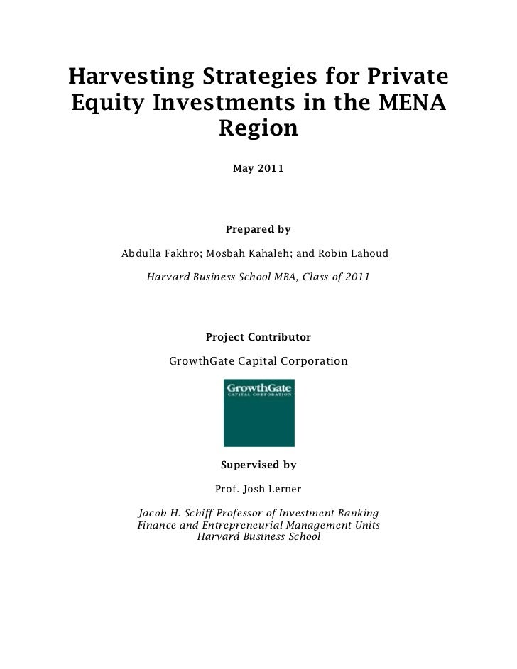Harvesting Strategies for PrivateEquity Investments in the MENA            Region                        May 2011         ...