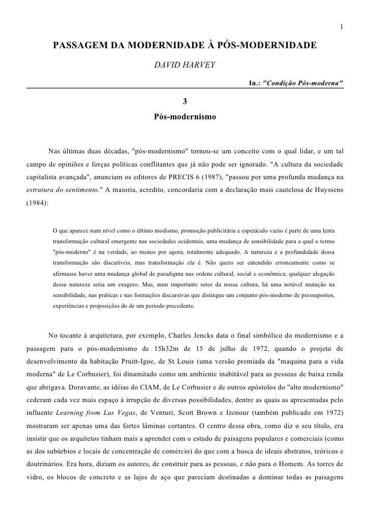 1           PASSAGEM DA MODERNIDADE À PÓS-MODERNIDADE                                                  DAVID HARVEY       ...