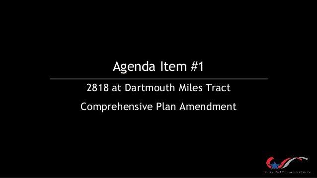 Agenda Item #1 2818 at Dartmouth Miles Tract Comprehensive Plan Amendment