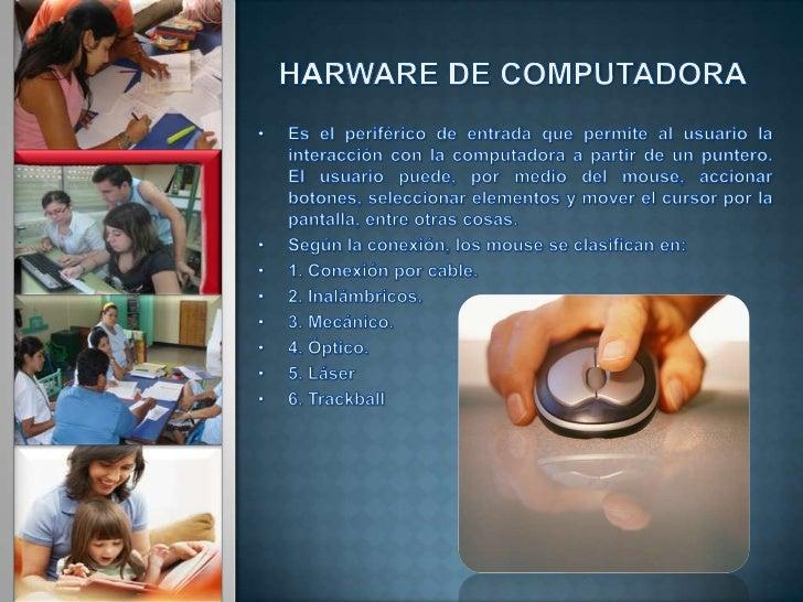 • http://office.microsoft.com/es-  es/images/results.aspx?ex=2  &qu=hardware%20de%20co  mputadora#mt:0