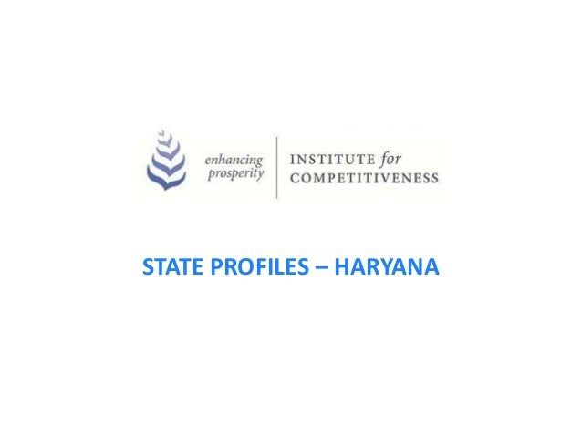 STATE PROFILES – HARYANA