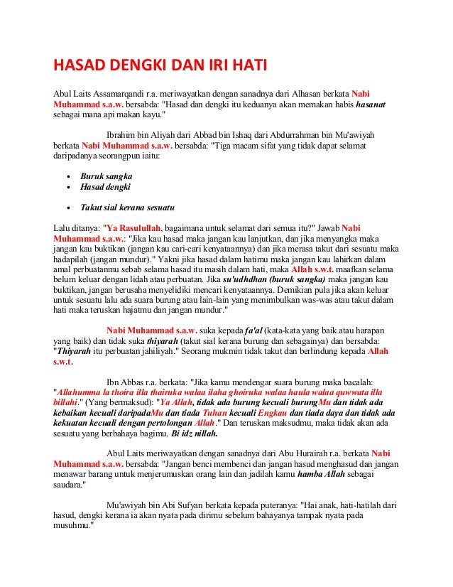 HASAD DENGKI DAN IRI HATI Abul Laits Assamarqandi r.a. meriwayatkan dengan sanadnya dari Alhasan berkata Nabi Muhammad s.a...
