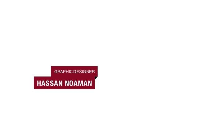 GRAPHIC DESIGNERHASSAN NOAMAN