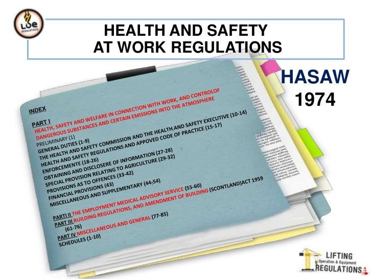 HEALTH AND SAFETYAT WORK REGULATIONS                  HASAW                   1974
