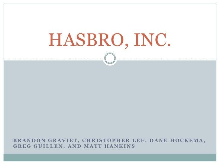 Brandon Graviet, Christopher Lee, Dane Hockema, Greg Guillen, and Matt Hankins<br />HASBRO, INC.<br />