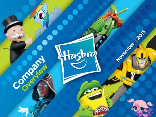 Hasbro Overview November 2015 Slide 1