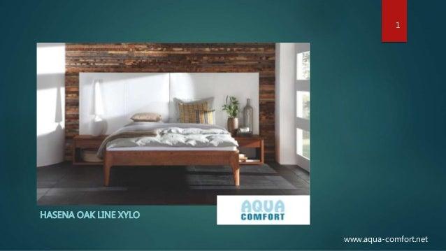 HASENA OAK LINE XYLO 1 www.aqua-comfort.net