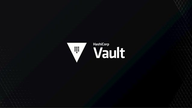 Copyright © 2020 HashiCorp Keeping a Secret Retrofitting applications to use Vault