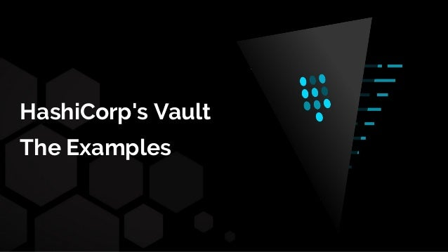 HashiCorp's Vault - The Examples