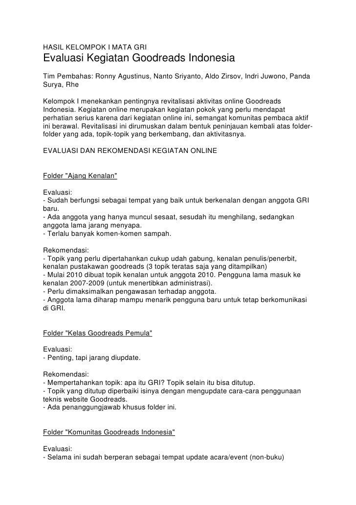 HASIL KELOMPOK I MATA GRI Evaluasi Kegiatan Goodreads Indonesia Tim Pembahas: Ronny Agustinus, Nanto Sriyanto, Aldo Zirsov...