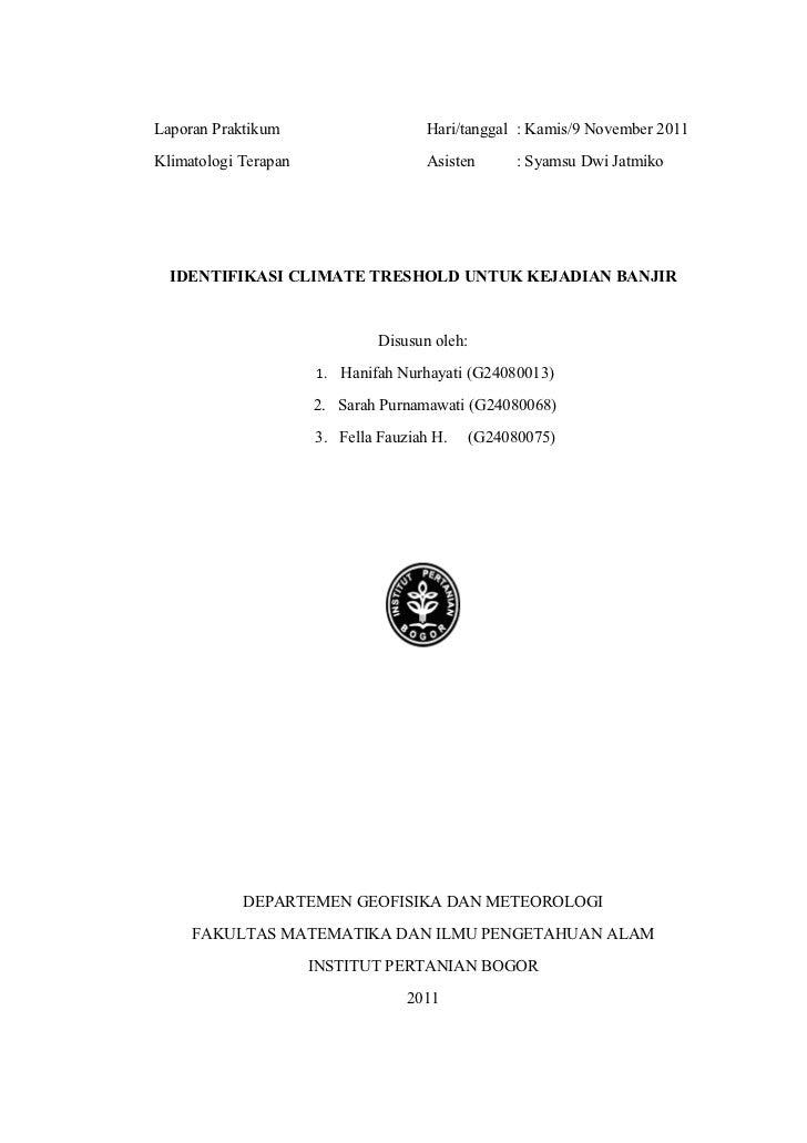 Laporan Praktikum                     Hari/tanggal : Kamis/9 November 2011Klimatologi Terapan                   Asisten   ...