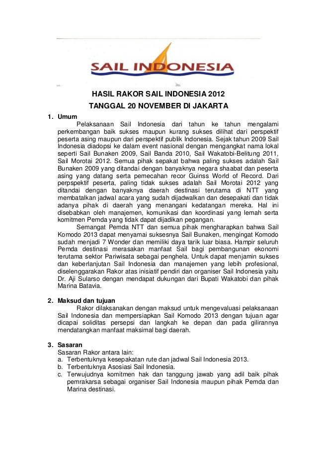 HASIL RAKOR SAIL INDONESIA 2012              TANGGAL 20 NOVEMBER DI JAKARTA1. Umum          Pelaksanaan Sail Indonesia dar...