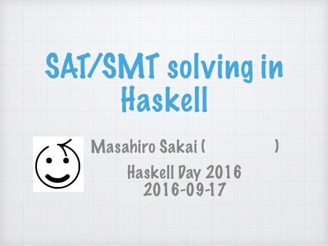 SAT/SMT solving in Haskell