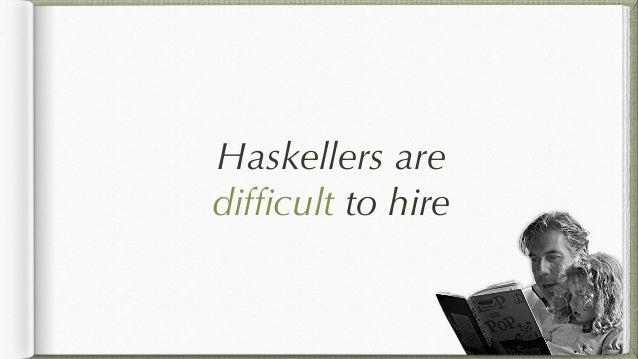 dozens learnt Haxl in three days