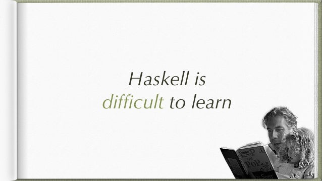 Haskell is difficult to debug