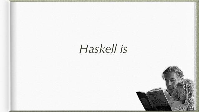 panacean Haskell is