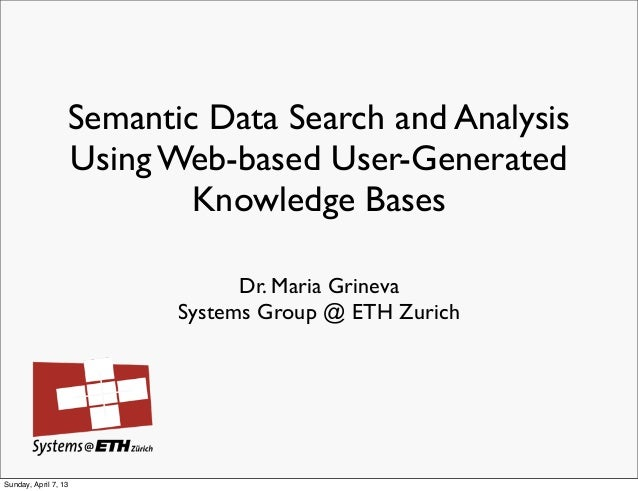 Semantic Data Search and Analysis                  Using Web-based User-Generated                          Knowledge Bases...