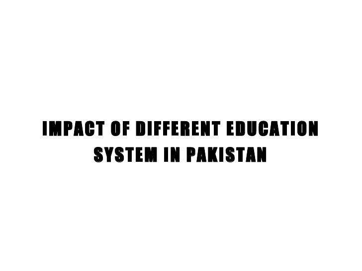 literature review on education system in pakistan Traditional research literature review, both with reference to pakistan the following framework was employed to identify projects and research literature relevance to research questions and purpose was an important consideration in including them in.