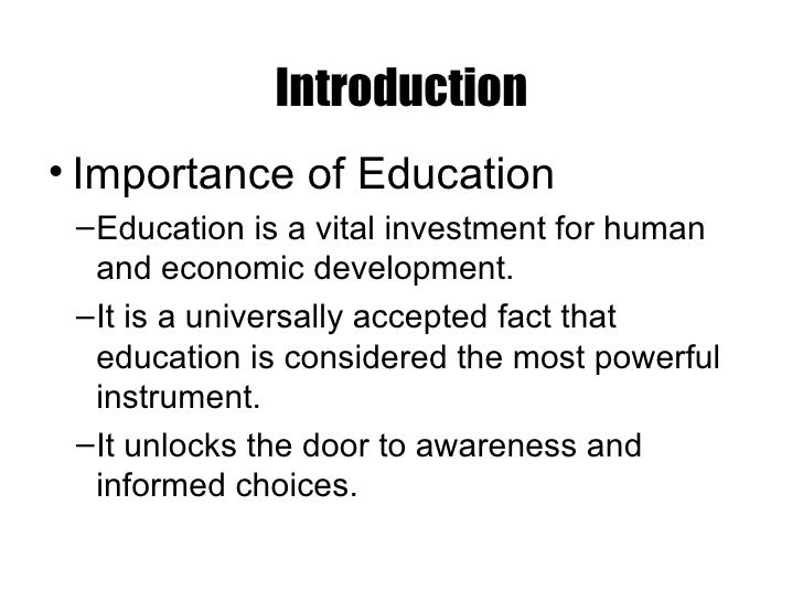 the introduction to the education system education essay Introduction i have found it useful in looking at the needs of education in the  year  much under the influence of the american educational system, but there  appears  see j k nyerere, ujaama: essays on socialism (dar es salaam:  east.
