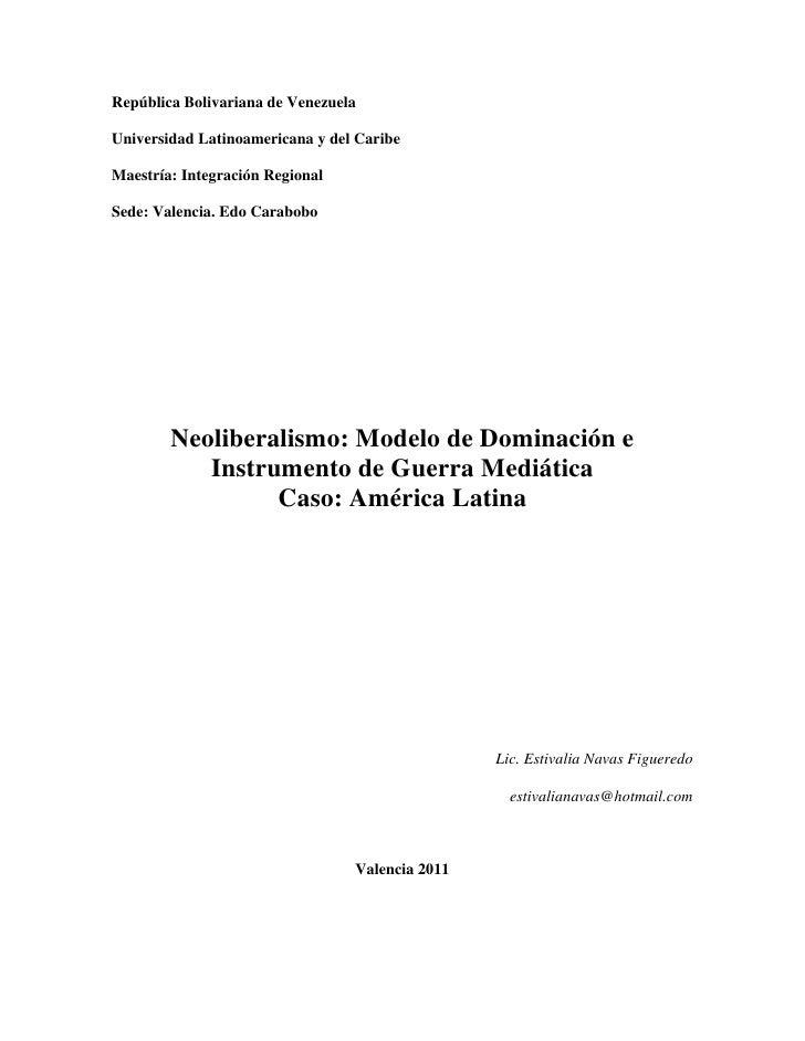 República Bolivariana de VenezuelaUniversidad Latinoamericana y del CaribeMaestría: Integración RegionalSede: Valencia. Ed...