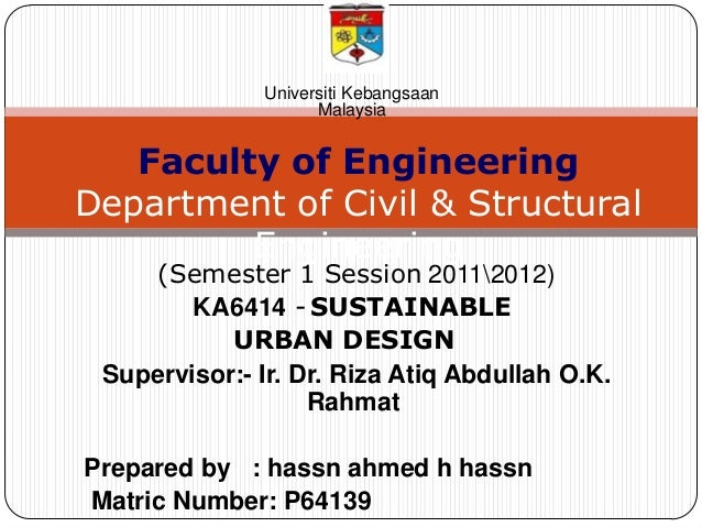 Universiti Kebangsaan                     Malaysia   Faculty of EngineeringDepartment of Civil & Structural         Engine...
