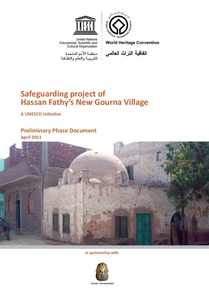 Safeguarding project ofHassan Fathy's New Gourna VillageA UNESCO InitiativePreliminary Phase DocumentApril 2011           ...