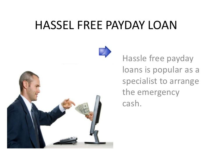 Hassel free payday loan - 웹