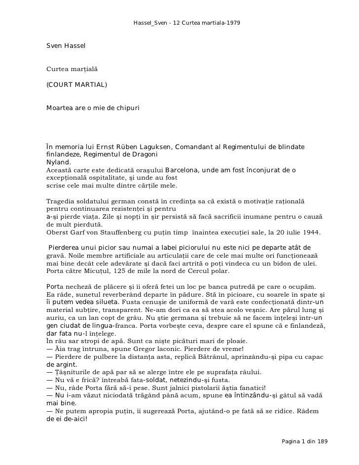 Hassel_Sven - 12 Curtea martiala-1979Sven HasselCurtea marţială(COURT MARTIAL)Moartea are o mie de chipuriÎn memoria lui E...